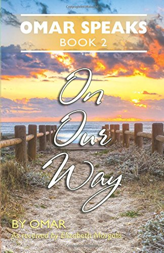 9780996363013: Omar Speaks Book 2: On Our Way Book 2