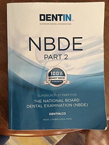 9780996365512: DENTIN NBDE Part 2