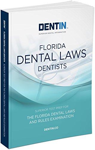 9780996365543: DENTIN Florida Dental Laws Dentists