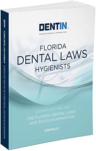 9780996365581: DENTIN Florida Dental Laws Hygienists