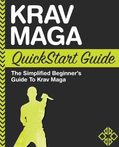 Krav Maga For Beginners: The Complete Beginner's Guide to Krav Maga: ClydeBank Recreation