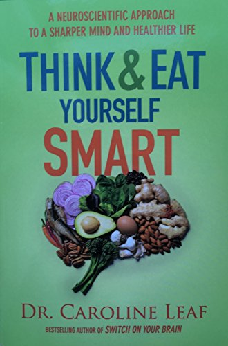 9780996368568: Think & Eat Yourself Smart