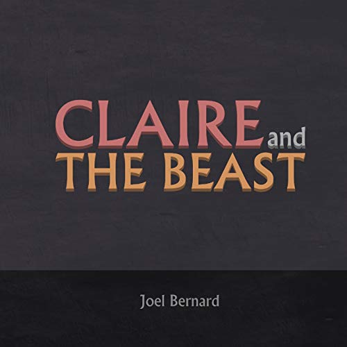 9780996370905: Claire and the Beast