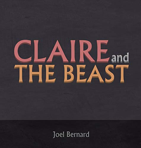 9780996370912: Claire and the Beast