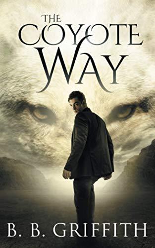 9780996372640: The Coyote Way (Vanished, #3) (Volume 3)