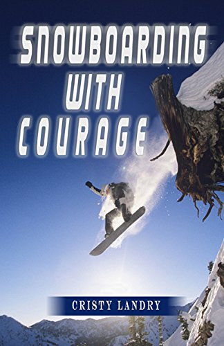 9780996375603: Snowboarding With Courage