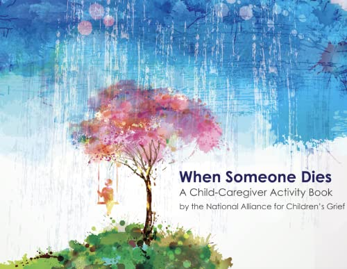 9780996380409: When Someone Dies: A Child-Caregiver Activity Book