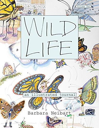 9780996382427: Wild Life: An Illustrated Journal, Volume 2
