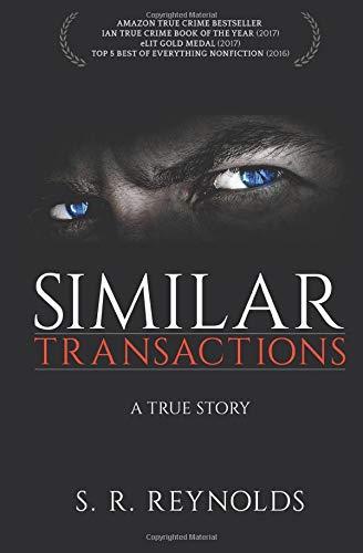 9780996383707: Similar Transactions: A True Story
