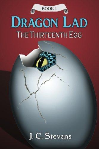 9780996383905: Dragon Lad: The Thirteenth Egg