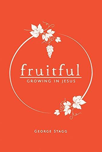 9780996395717: Fruitful: Growing in Jesus (Maturing in Christ Book 2)