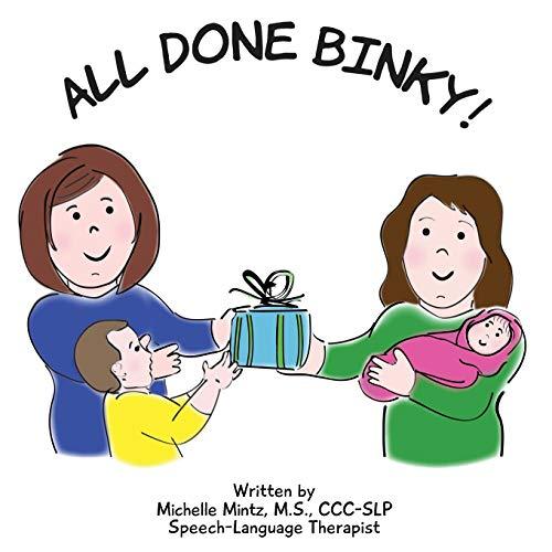 9780996397971: All Done Binky!