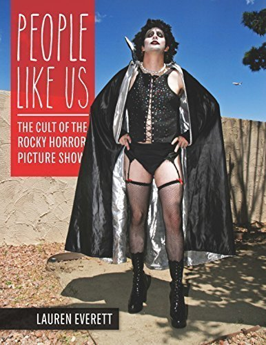 9780996399401: People Like Us: The Cult of The Rocky Horror Picture Show