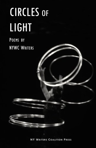 Circles of Light: Works from NYWC Poets: Coalition, NY Writers/