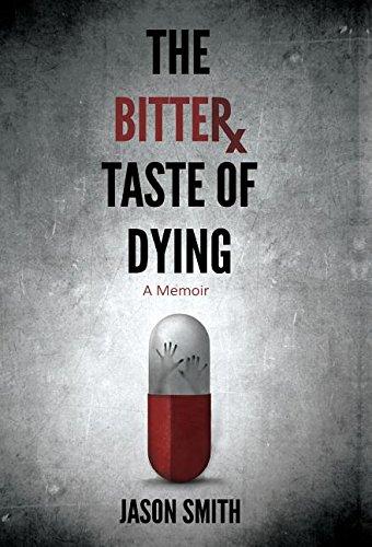 9780996402019: The Bitter Taste of Dying
