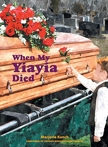 When My Yiayia Died: Marjorie Kunch
