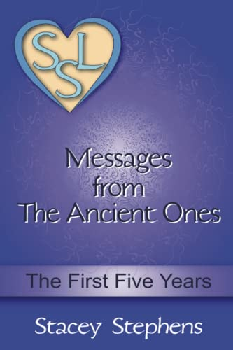 9780996407304: Messages from The Ancient Ones: The First Five Years