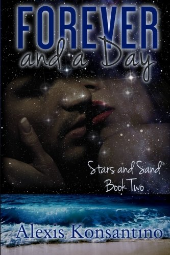 9780996407830: Forever and a Day, Stars and Sand: Book Two (Volume 2)
