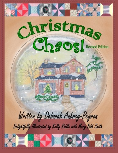 Christmas Chaos Revised Edition: Deborah Aubrey-Peyron