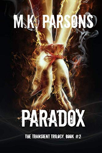 9780996413534: Paradox (The Transient Trilogy) (Volume 2)