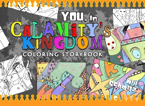 9780996414777: You, in Calamity's Kingdom Coloring Storybook