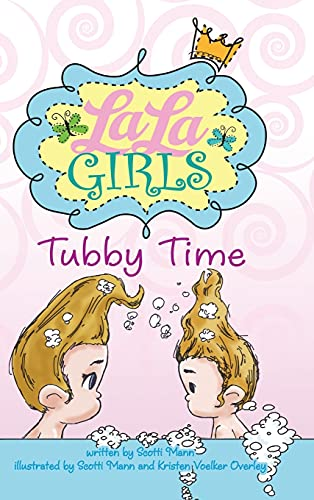 9780996424707: LaLa Girls: Tubby Time