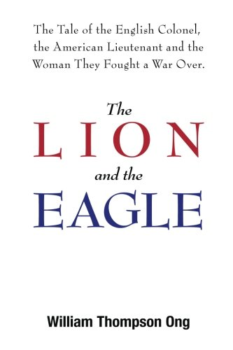 9780996427708: The Lion and the Eagle