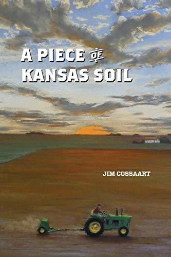 9780996428316: A Piece of Kansas Soil
