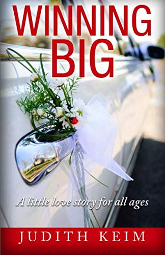 9780996435093: Winning BIG- A little love story for all ages