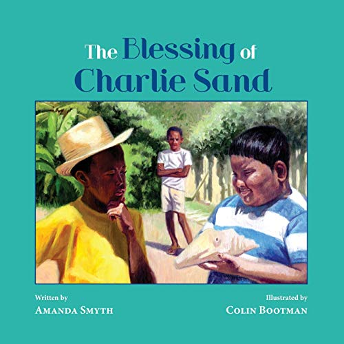 9780996435802: The Blessing of Charlie Sand