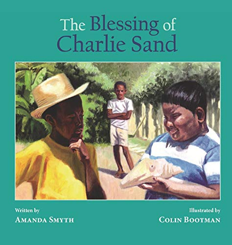 9780996435819: The Blessing of Charlie Sand