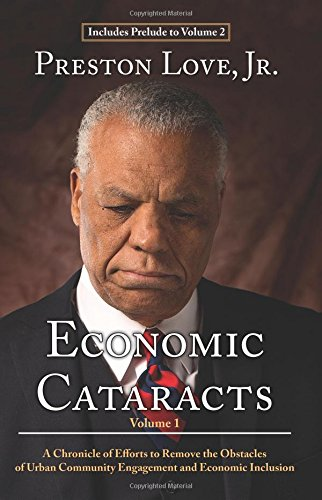 9780996446419: Economic Cataracts: A Chronicle of Efforts to Remove the Obstacles of Urban Community Engagement and Economic Inclusion (Volume 1)