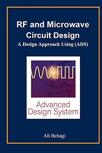 9780996446617: RF and Microwave Circuit Design: A Design Approach Using (ADS)
