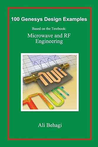 9780996446631: 100 Genesys Design Examples: Based on the Textbook: Microwave and RF Engineering