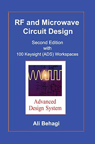 RF and Microwave Circuit Design: Updated and: Behagi, Ali A.