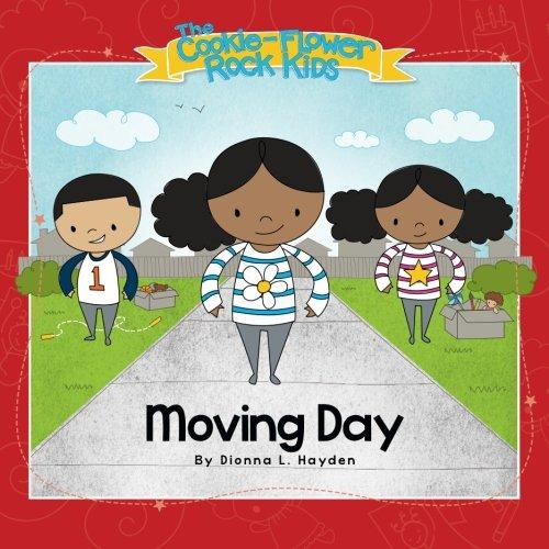 Moving Day (The Cookie-Flower Rock Kids) (Volume 1): Dionna L. Hayden