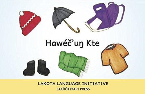 9780996458917: Hawéč'uŋ Kte