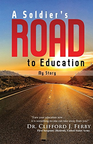9780996462303: A Soldier's Road to Education: My Story