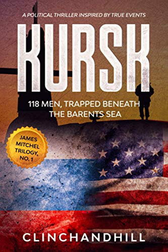 9780996469500: Kursk: 118 men trapped beneath the Barents Sea