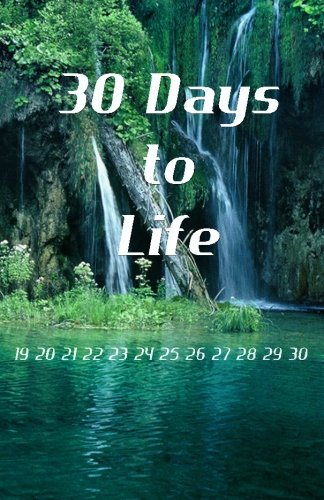 30 Days to Life: The Adventure Begins: A.J. & Cathy