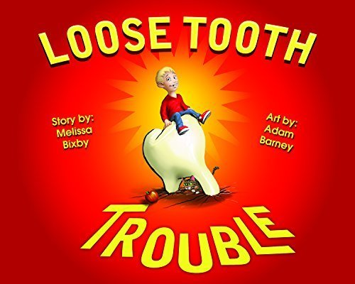 9780996476607: Loose Tooth Trouble