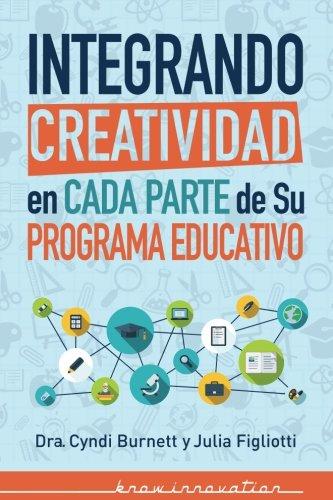 Integrando Creatividad En Cada Parte de Su: Burnett, Dr Cyndi