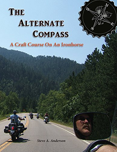 9780996478106: The Alternate Compass - A Craft Course On An Ironhorse by Steve A Anderson (2015-08-02)