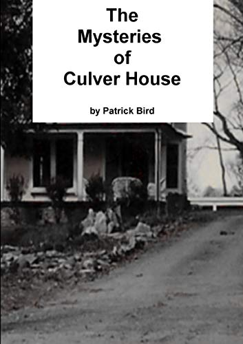 9780996479547: The Mysteries of Culver House