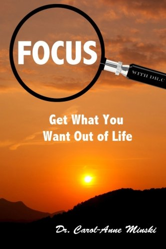 9780996487801: Focus!: Get What You Want Out Of Life
