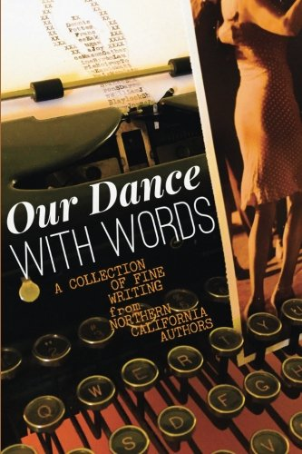 Our Dance with Words: A Collection of: Frances H Kakugawa;