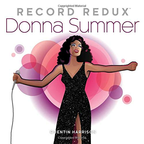 Record Redux: Donna Summer (Volume 3): Quentin Harrison
