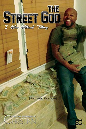 9780996496704: The Street God: I Won Without Telling