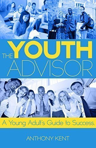 9780996496902: The Youth Advisor: A Young Adult's Guide to Success