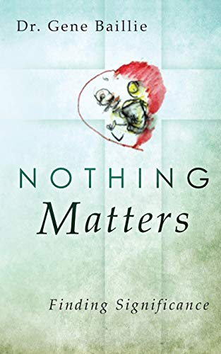 9780996497206: Nothing Matters